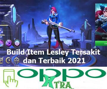 Build Item Lesley Tersakit dan Terbaik 2021