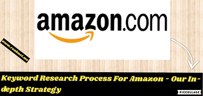 Keyword Research Process For Amazon in 2020