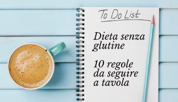 Dieta senza glutine: dieci regole da seguire a tavola