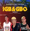 Rhaymoney ft lilkush x jaybee  - IGBAGBO