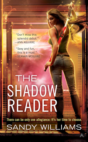 The Shadow Reader by Sandy Williams - Cover - April 26, 2011