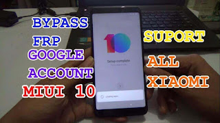 Bypass Frp Google Account Miui 10