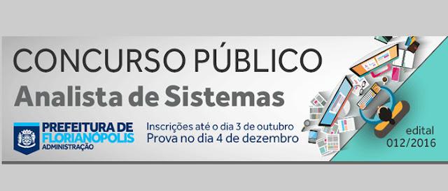 Florianópolis abre concurso público exclusivamente para Analistas de Sistemas.