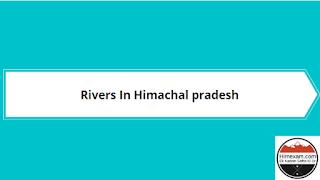 Rivers In Himachal Pradesh