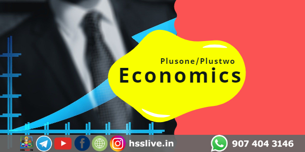 Higher Secondary Plus One/Plus Two Economics Study Notes