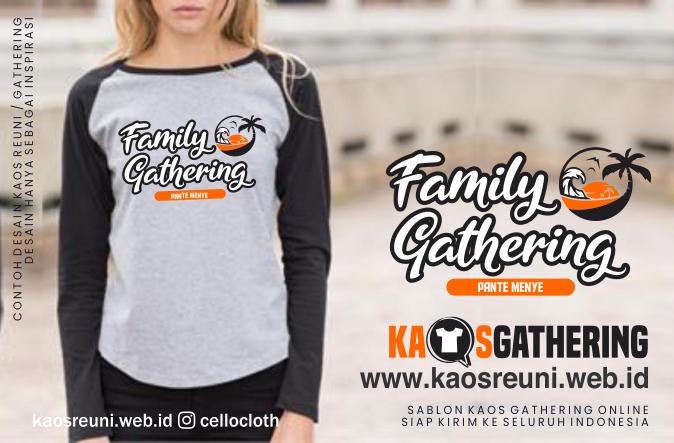 Pante Menye Family Gathering  - Kaos Family Gathering - Kaos Employe Gathering