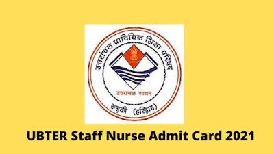 UBTER Staff Nurse Admit Card 2021 Released