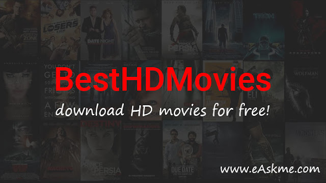 Besthdmovies – Sites like besthdmovies to Download HD movies for free! in 2020: eAskme