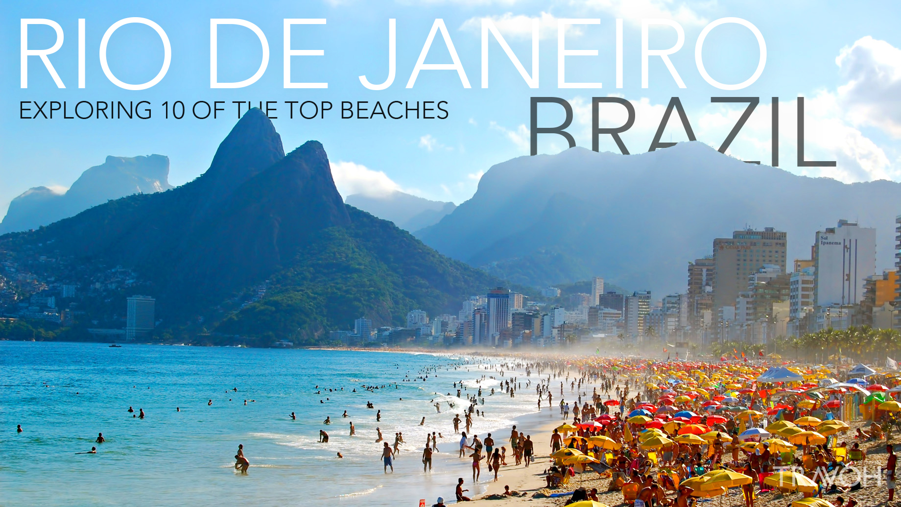 Top 10 Beaches in Brazil You Should Travel
