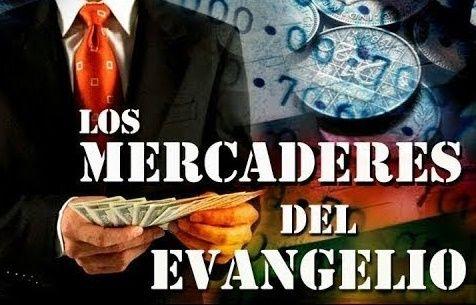 Los mercaderes del evangelio
