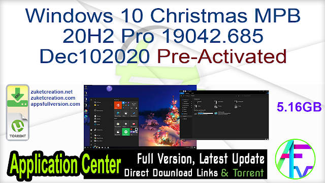 Windows 10 Christmas MPB 20H2 Pro 19042.685 Dec102020 Pre-Activated
