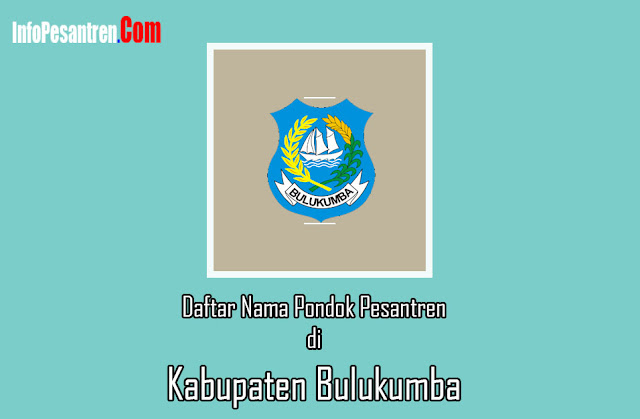 Pondok Pesantren di Kabupaten Bulukumba