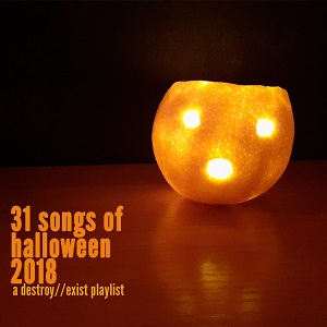 D//E Playlist: 31 Songs of Halloween 2019
