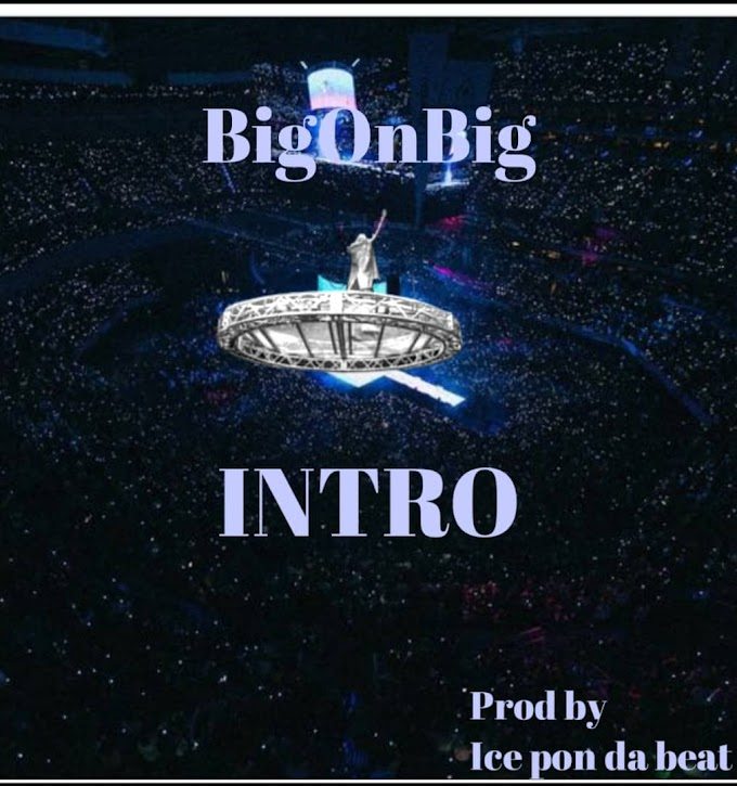 Big on Big - intro