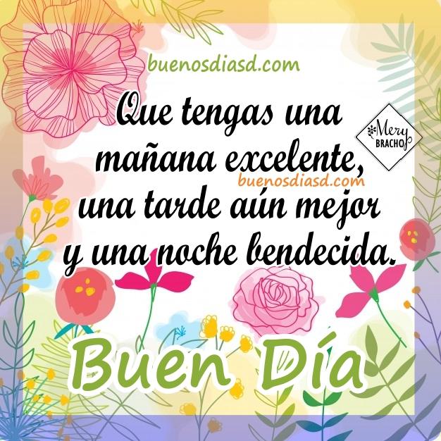 Frases bonitas de buenos días, imágenes con frases cortas para este día. Feliz día por Mery Bracho.