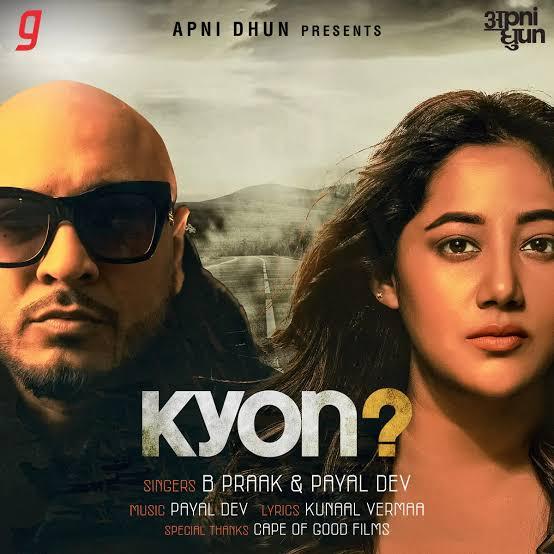 Kyon Lyrics, Sung By B Praak and Payal Dev.