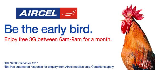 Get Free Unlimited 3G During 6 AM to 9 AM on Aircel