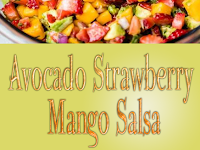 Avocado Strawberry Mango Salsa Recipe
