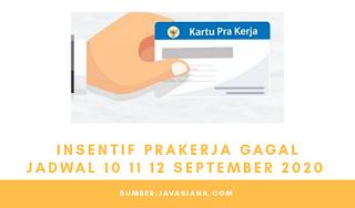 Insentif Prakerja Gagal 12 September 2020