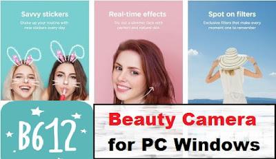 B612 beauty camera on pc