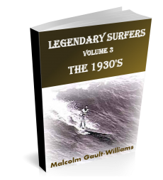 LEGENDARY SURFERS: 1930s
