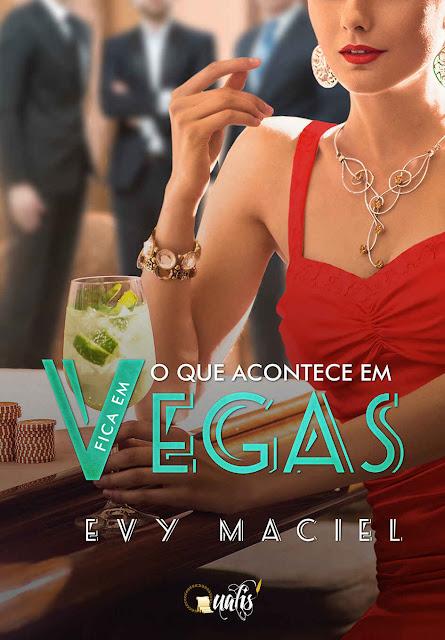 O que acontece em Vegas fica em Vegas - Evy Maciel.jpg