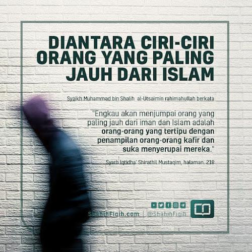 ciri orang yang jauh dari islam