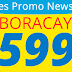 P599 / P799 / P1,099 All In Promo Fare Cebu Pacific Seat Sale Philippine Destinations Cagayan de Oro to Boracay (Caticlan), Dumaguete or Zamboanga Cebu to Boracay (Caticlan), Davao, Kalibo, Ormoc, Masbate or Siargao  Clark to Kalibo  Davao to Tacloban 2018