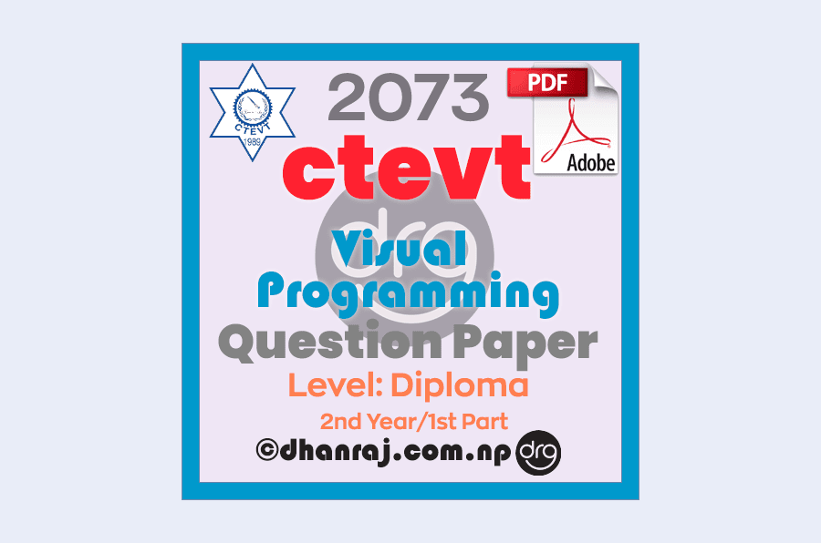 Visual-Programming-Question-Paper-2073-CTEVT-Diploma-2nd-Year-1st-Part