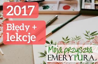 Błędy i lekcje 2017