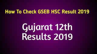 How To Check GSEB HSC Result 2019