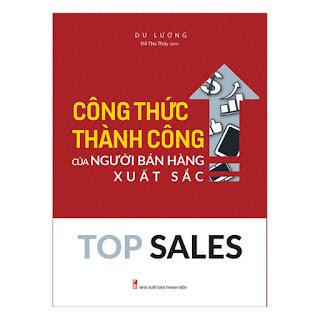 Top Sales - Công Thức Thành Công Của Người Bán Hàng Xuất Sắc ebook PDF-EPUB-AWZ3-PRC-MOBI