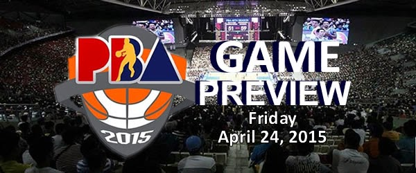 List of PBA Games April 24, 2015 Friday @ Smart Araneta Coliseum