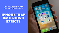 Toque para Celular, iPhone Trap RmX Sound Effects