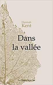 Dans la vallée – Hannah Kent