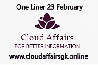 Cloud Affairs-One Line Current Affairs 23 February