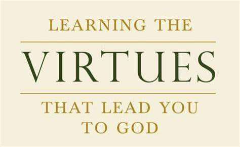 Black text saying learning the virtues that lead you God on pale yellow background.