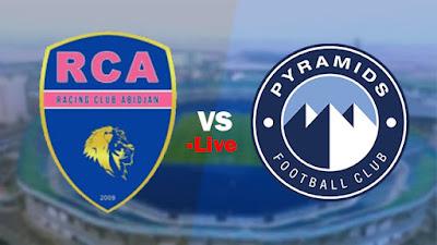 مشاهدة مباراة بيراميدز ضد راسينج كلوب ابيدجان 21-2-2021 بث مباشر في الكونفدرالية الافريقية