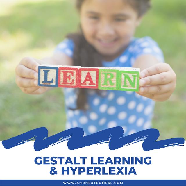 Gestalt learning in hyperlexia: what is a gestalt learner?