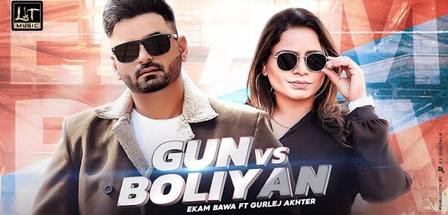 Gun vs Boliyan Lyrics - Ekam Bawa, Gurlej Akhter