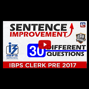 Sentence Improvement | 30 Different Questions | English Power Rangers (EPR) | IBPS CLERK PRE 2017