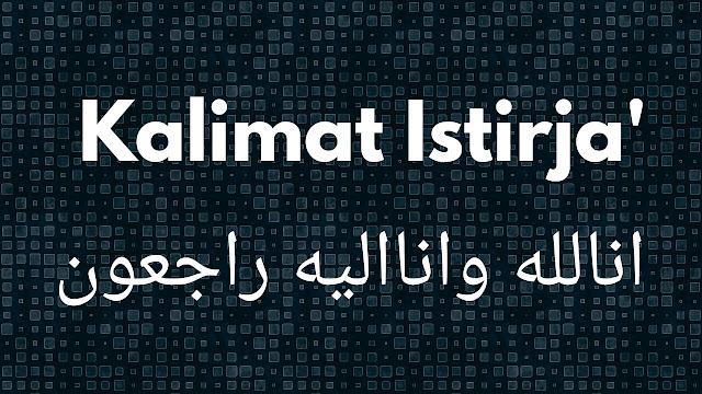 Innalillahiwainnailaihirojiun Tulisan Arab
