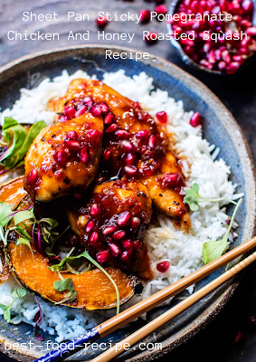 Sheet Pan Sticky Pomegranate Chicken And Honey Roasted Sqùash Recipe