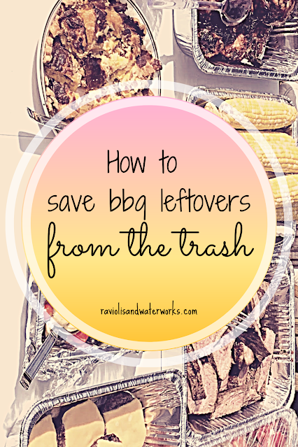 ten ideas to save your barbecue leftovers from the trash, ten ways to save leftovers from the garbage