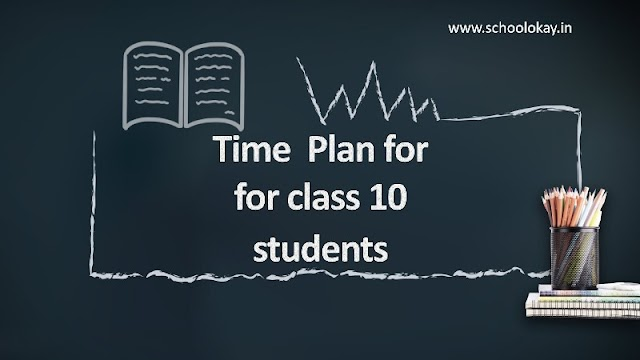 TIPS FOR TIME TABLE FOR CLASS 10 BOARD EXAMS