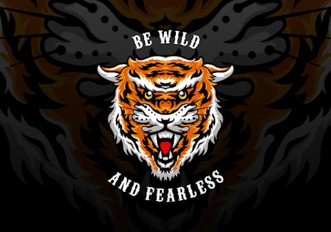 Be Wild and Fearless
