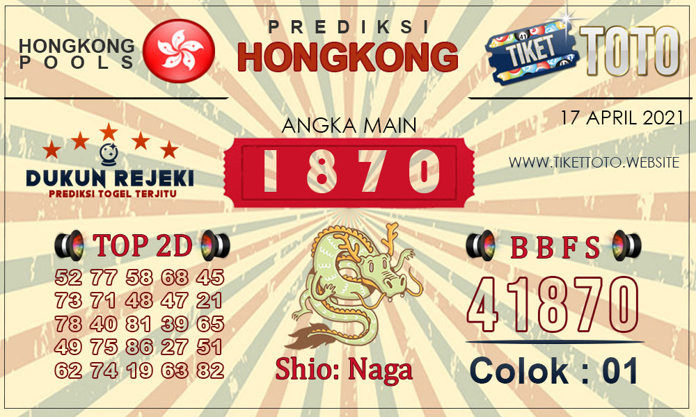 Prediksi Togel HONGKONG TIKETTOTO 17 APRIL 2021