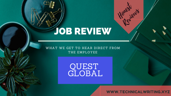 My Job Review  Technical Writing   QuEST GLOBAL