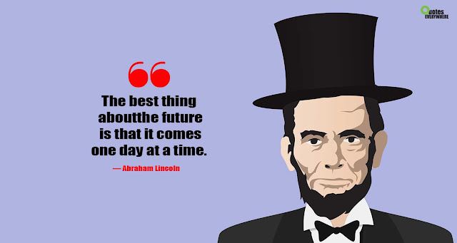 Abraham Lincoln Quotes about Freedom