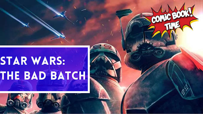 "Primeras impresiones sobre ""Star Wars: The Bad Batch"" de Disney Plus"